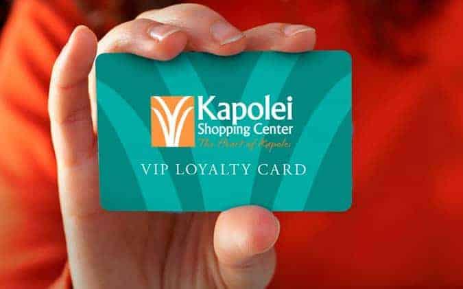 Kapolei Shopping Center VIP Loyalty Card
