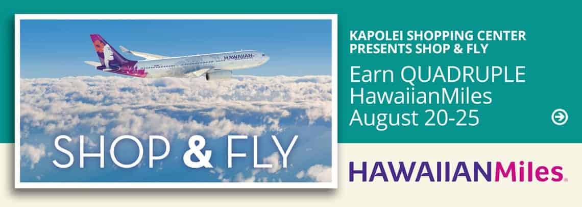 Shop & Fly Hawaiian Miles at Kapolei Shopping Center