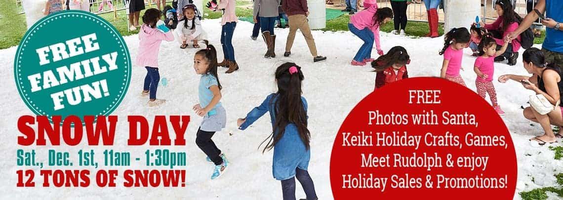 Snow Day - Dec. 1 - Kapolei Shopping Center